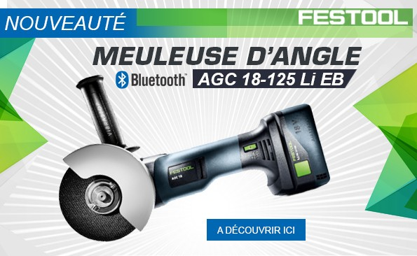 Nouvelle meuleuse d'angle Festool AGC 18-125 - 18 V - Ø 125 mm