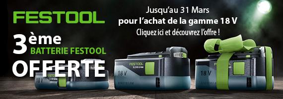 3 ème batterie Festool offerte pour l'achat de la gamme 18V
