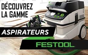 Découvrez notre gamme d'aspirateurs Festool